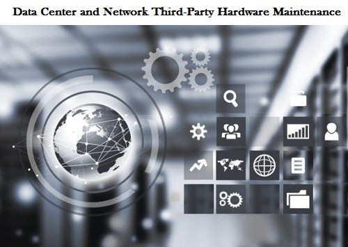 Data Center and Network Third Party Hardware Maintenance Market