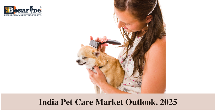 200510421_India_Pet_care_Market_Outlook_2025