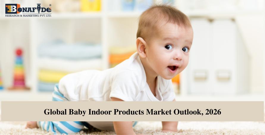 211019281-Global-Baby-Indoor-Products-Market-Outlook