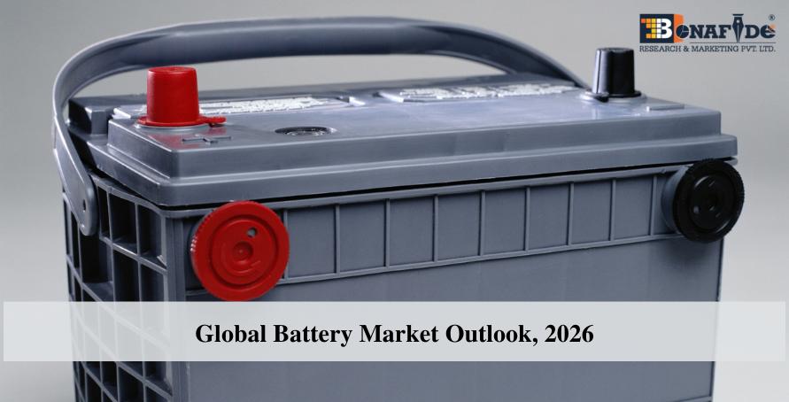 Global Battery Market Outlook, 2026