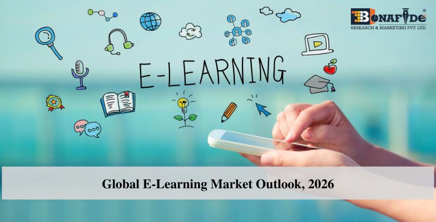 Global E-Learning Market Outlook, 2026