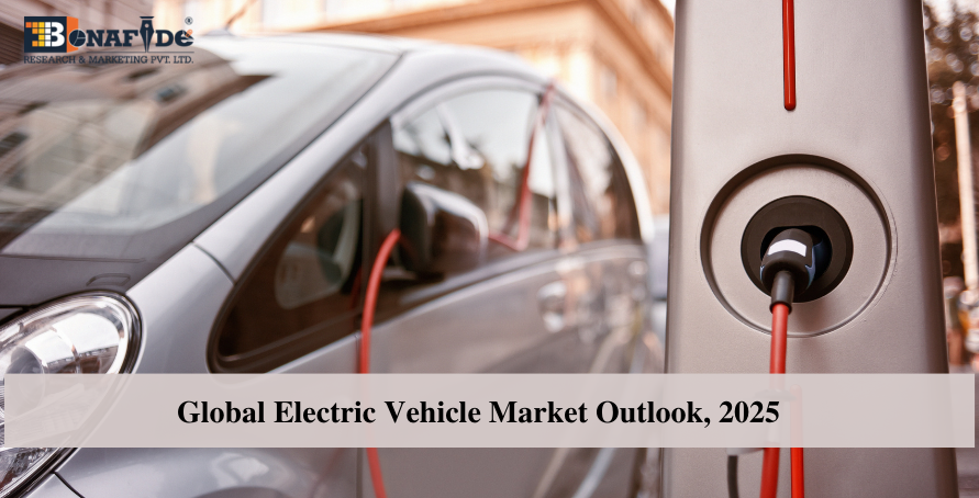 Global Electric Vehicle Market Outlook 2025