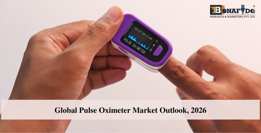 Global Pulse Oximeter Market Outlook, 2026