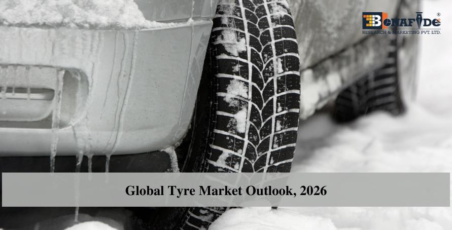 Global Tyre Market Outlook, 2026